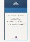 Libro SOCIALISMO, CALCULO ECONOMICO Y FUNCION EMPRESARIAL