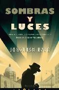 Libro SOMBRAS Y LUCES: UN APASIONANTE Y CINEMATOGRAFICO MISTERIO EN EL BERLIN DE ENTREGUERRAS
