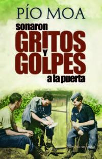 Libro SONARON GRITOS Y GOLPES A LA PUERTA