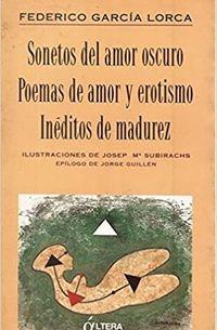Libro SONETOS DEL AMOR OSCURO, POEMAS DE AMOR Y EROTISMO, INEDITOS DE M ADUREZ