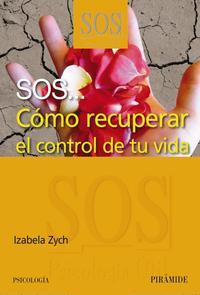 Libro SOS: COMO RECUPERAR EL CONTROL DE TU VIDA