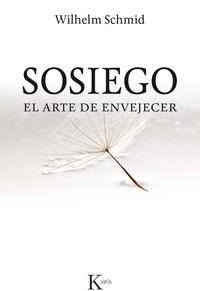 Libro SOSIEGO: EL ARTE DE ENVEJECER