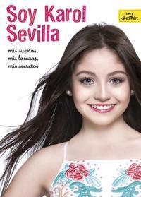 Libro SOY KAROL SEVILLA. BIOGRAFIA OFICIAL
