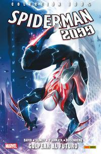 Libro SPIDERMAN 2099 3: GOLPEAR AL FUTURO