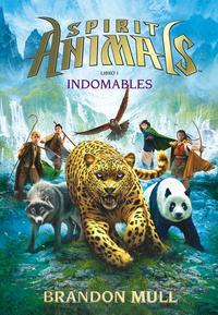 Libro SPIRIT ANIMALS 1: INDOMABLES