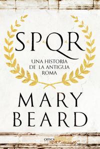 Libro SPQR: UNA HISTORIA DE LA ANTIGUA ROMA