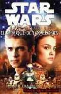 Libro STAR WARS EPISODIO II: EL ATAQUE DE LOS CLONES