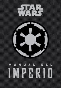 Libro STAR WARS: MANUAL DEL IMPERIO