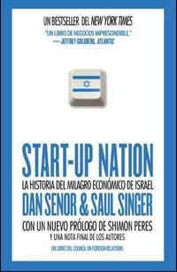Libro START-UP NATION: LA HISTORIA DEL MILAGRO ECONOMICO DE ISRAEL