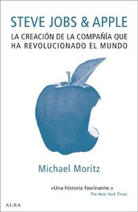Libro STEVE JOBS & APPLE: LA CREACION DE LA COMPAÑIA QUE HA REVOLUCIONA DO EL MUNDO