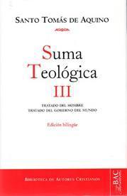 Libro SUMA TEOLOGICA III: TRATADO DEL HOMBRE, TRATADO DEL GOBIERNO DEL MUNDO