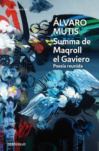 Libro SUMMA DE MAQROLL EL GAVIERO: POESIA REUNIDA