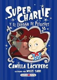 Libro SUPER CHARLIE Y EL LADRON DE PELUCHES