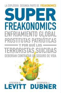 Libro SUPER FREAKONOMICS