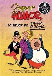 Libro SUPER HUMOR CLASICOS Nº 10: LO MEJOR DE PEÑARROYA