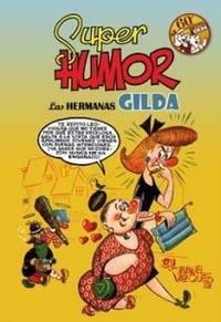 Libro SUPER HUMOR CLASICOS Nº8: LAS HERMANAS GILDA, 60º ANIVERSARIO