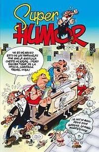 Libro SUPER HUMOR MORTADELO Nº 47: EL DOS DE MAYO