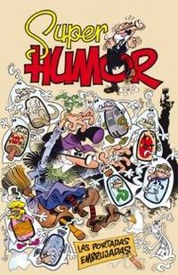 Libro SUPER HUMOR MORTADELO Y FILEMON Nº53: LAS PORTADAS EMBRUJADAS