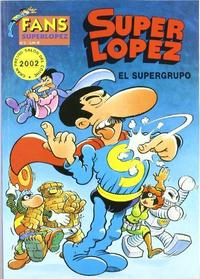 Libro SUPERLOPEZ FANS 2: EL SUPERGRUPO