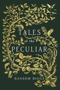 Libro TALES OF THE PECULIAR