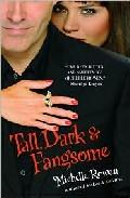 Libro TALL DARK AND FANGSOME