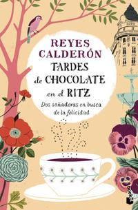 Libro TARDES DE CHOCOLATE EN EL RITZ