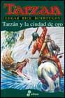 Libro TARZAN Y LA CIUDAD DE ORO