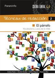 Libro TECNICAS DE REDACCION 2: EL PARRAFO
