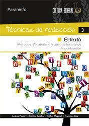 Libro TECNICAS DE REDACCION 3: EL TEXTO