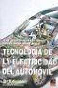 Libro TECNOLOGIA DE LA ELECTRICIDAD DEL AUTOMOVIL
