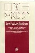 Libro TEORIA DE LA LITERATURA DE LOS FORMALISTAS RUSOS: JAKOBSON, TITIA NOV, EICHENBAUM, BRIK, SCHKLOVSKY, VINOGRADOV, TOMASHEVSKY, PROPP
