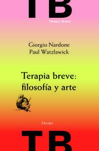 Libro TERAPIA BREVE: FILOSOFIA Y ARTE