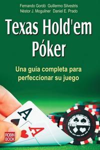 Libro TEXAS HOLD EM POKER: UNA GUIA COMPLETA PARA PERFECCIONAR SU JUEGO