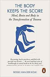 Libro THE BODY KEEPS THE SCORE: MIND, BRAIN AND BODY IN THE TRANSFORMATION OF TRAUMA