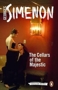 Libro THE CELLARS OF THE MAJESTIC: INSPECTOR MAIGRET