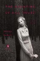 Libro THE HAUNTING OF HILL HOUSE