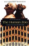 THE HUMAN ZOO: A ZOOLOGIST S STUDY OF THE URBAN ANIMAL