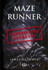 Libro THE MAZE RUNNER FILES: EXPEDIENTES SECRETOS
