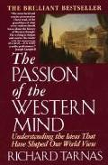 Libro THE PASSION OF THE WESTERN MIND: UNDERSTANDING THE IDEAS THAT HAV E SHAPED OUR WORLD VIEW