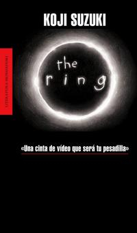 Libro THE RING: UNA CINTA DE VIDEO QUE SERA TU PESADILLA