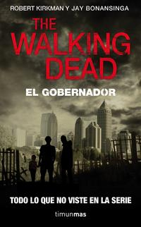 Libro THE WALKING DEAD: EL GOBERNADOR