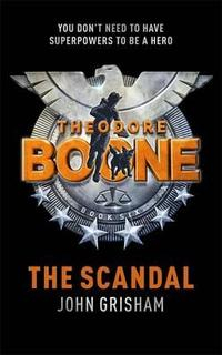 Libro THEODORE BOONE THE SCANDAL