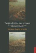 Libro TIERRA ADENTRO, MAR EN FUERA