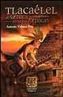 Libro TLACAELEL: EL AZTECA ENTRE LOS AZTECAS