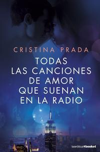 Libro TODAS LAS CANCIONES DE AMOR QUE SUENAN EN LA RADIO