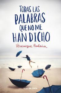Libro TODAS LAS PALABRAS QUE NO ME HAN DICHO