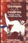 Libro TODO EL TIEMPO DE LOS CEDROS
