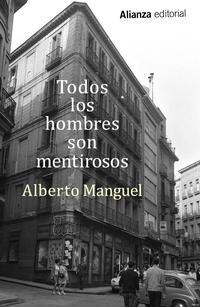 Libro TODOS LOS HOMBRES SON MENTIROSOS