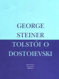 Libro TOLSTOI O DOSTOIEVSKI