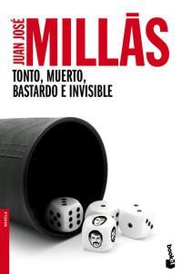 Libro TONTO, MUERTO, BASTARDO E INVISIBLE